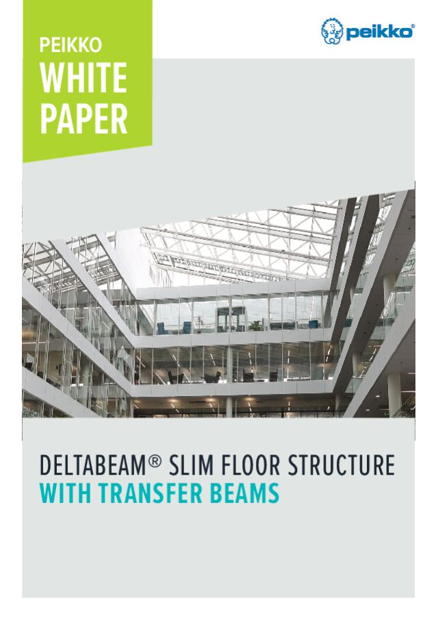 DELTABEAM<sup>®</sup> Slim Floor Structure with Transfer Beams