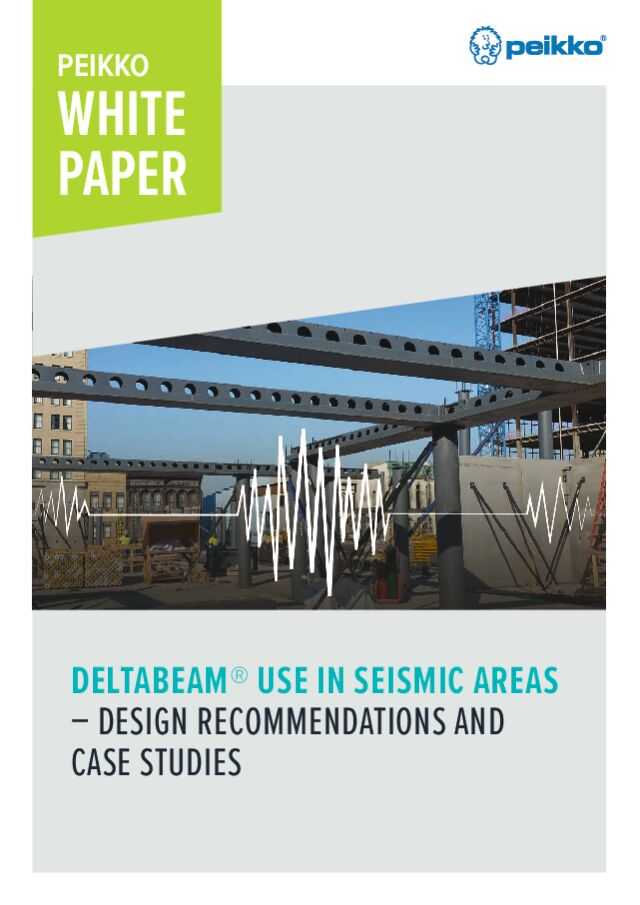 DELTABEAM<sup>®</sup> Use in Seismic Areas – Design Recommendations and Case Studies