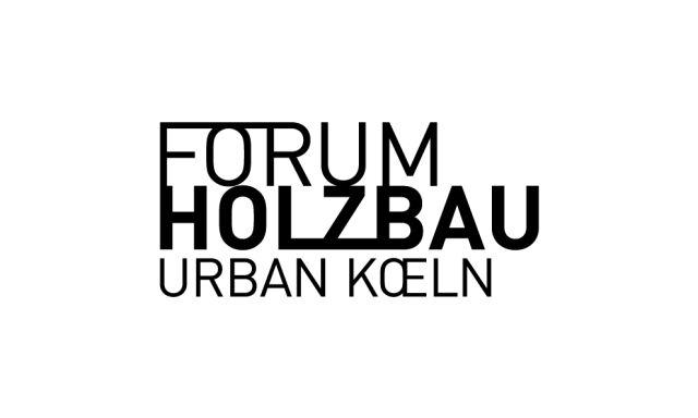 Forum Holzbau – 13. Europäischer Kongress, Köln